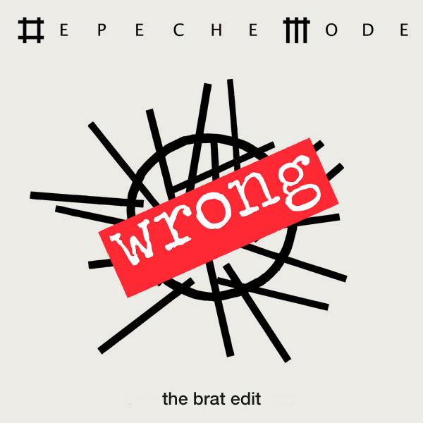Depeche Mode - Wrong (The BRAT Edit)