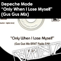 "Depeche Mode - ""Only When I Lose Myself"" (Gus Gus Mix - The BRAT Radio Edit)"