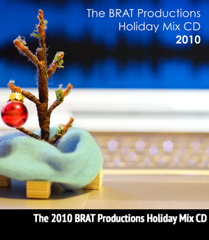 <b>Various Artists</b> - The BRAT Holiday Mix CD - December 2010