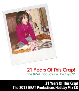<b>Various Artists</b> - The BRAT Holiday Mix CD - December 2012
