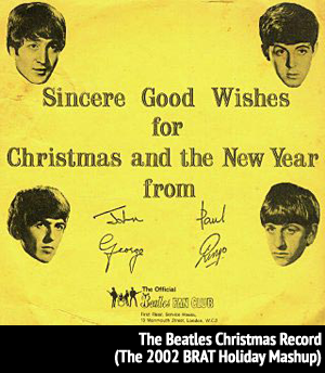 <b>The Beatles</b> - The Beatles Christmas Record (BRAT Holiday Mix)