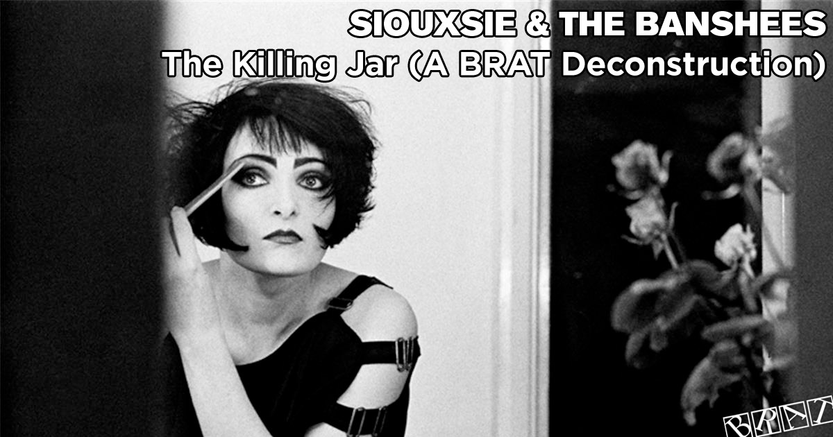 Siouxsie & The Banshees - The Killing Jar