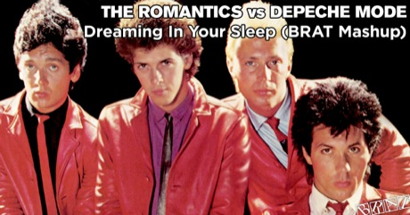 The Romantics vs Depeche Mode - Dreaming In Your Sleep