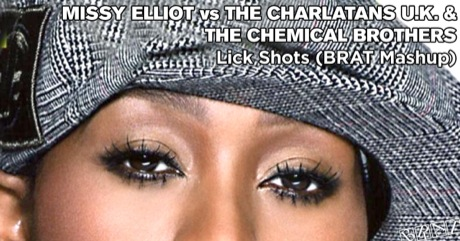 Missy Elliot vs The Charlatans U.K. & The Chemical Brothers - Lick Chemicals