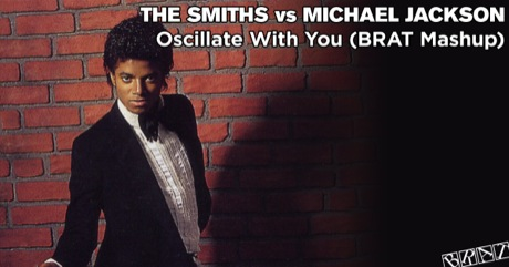 The Smiths vs Michael Jackson - Oscillate With You