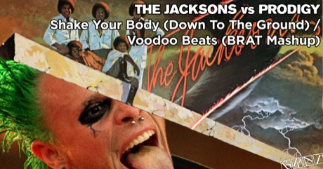 The Jacksons vs Prodigy - Shake Your Body (Down To The Ground) / Voodoo Beats
