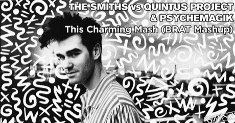 The Smiths vs Quintus Project & Psychemagik - This Charming Mash