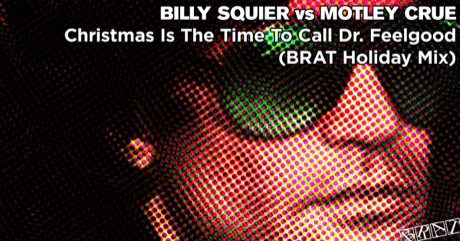 Billy Squier vs Motley Crue - Christmas Is The Time To Call Dr. Feelgood